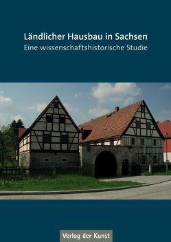 Ländlicher Hausbau in Sachsen von Freckmann,  Klaus, Meyer,  Christian
