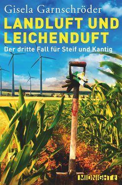 Landluft und Leichenduft von Garnschröder,  Gisela