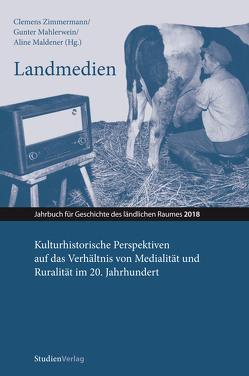 Landmedien von Mahlerwein,  Gunter, Maldener,  Aline, Zimmermann,  Clemens