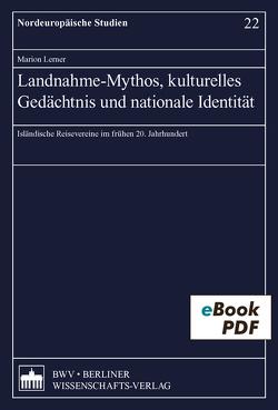 Landnahme-Mythos, kulturelles Gedächtnis und nationale Identität von Lerner,  Marion