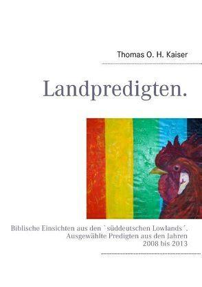 Landpredigten. von Kaiser,  Thomas O. H.