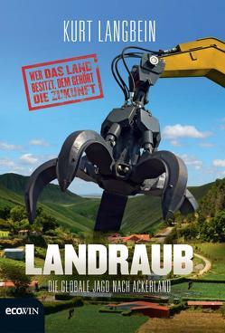 Landraub von Langbein,  Kurt