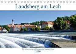 Landsberg am Lech – Die liebenswerte und romantische Stadt am Fluss (Tischkalender 2019 DIN A5 quer) von Lutzenberger,  Monika