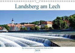 Landsberg am Lech – Die liebenswerte und romantische Stadt am Fluss (Wandkalender 2019 DIN A4 quer) von Lutzenberger,  Monika