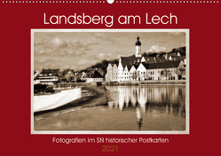 Landsberg am Lech Fotografien im Stil historischer Postkarten (Wandkalender 2021 DIN A2 quer) von Marten,  Martina