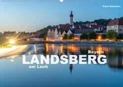 Landsberg am Lech (Wandkalender 2020 DIN A2 quer) von Schickert,  Peter