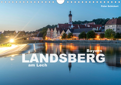 Landsberg am Lech (Wandkalender 2020 DIN A4 quer) von Schickert,  Peter