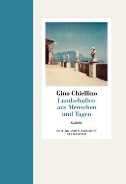 Landschaft aus Menschen und Tagen von Chiellino,  Gino