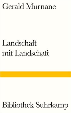 Landschaft mit Landschaft von Murnane,  Gerald, Schmidt,  Rainer G