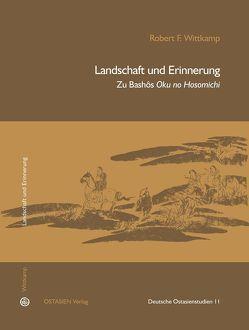 Landschaft und Erinnerung von Wittkamp,  Robert F