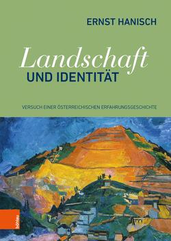 Landschaft und Identität von Danzer,  Gudrun, Hanisch,  Ernst