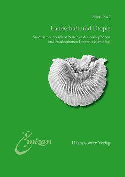 Landschaft und Utopie von Dové,  Peter