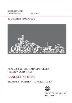 Landschaft(en) von Felten,  Franz Josef, Mueller,  Harald, Ochs,  Heidrun