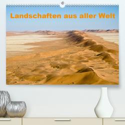 Landschaften aus aller Welt (Premium, hochwertiger DIN A2 Wandkalender 2020, Kunstdruck in Hochglanz) von Krebs,  Thomas