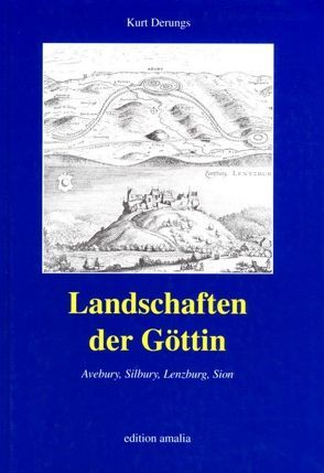 Landschaften der Göttin von Derungs,  Kurt