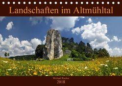 Landschaften im Altmühltal (Tischkalender 2018 DIN A5 quer) von Rucker,  Michael
