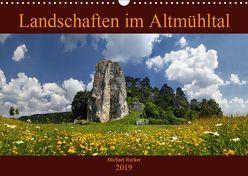 Landschaften im Altmühltal (Wandkalender 2019 DIN A3 quer) von Rucker,  Michael
