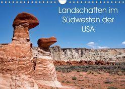 Landschaften im Südwesten der USA (Wandkalender 2019 DIN A4 quer)