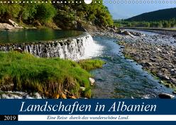 Landschaften in Albanien (Wandkalender 2019 DIN A3 quer) von Scholz,  Frauke