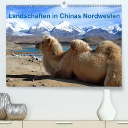 Landschaften in Chinas Nordwesten (Premium, hochwertiger DIN A2 Wandkalender 2021, Kunstdruck in Hochglanz) von Lindner,  Ulrike