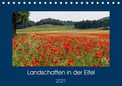 Landschaften in der Eifel (Tischkalender 2021 DIN A5 quer) von Frost,  Anja