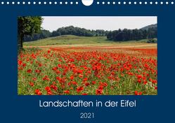 Landschaften in der Eifel (Wandkalender 2021 DIN A4 quer) von Frost,  Anja