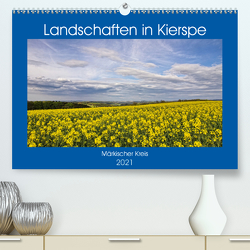 Landschaften in Kierspe (Premium, hochwertiger DIN A2 Wandkalender 2021, Kunstdruck in Hochglanz) von / Detlef Thiemann,  DT-Fotografie