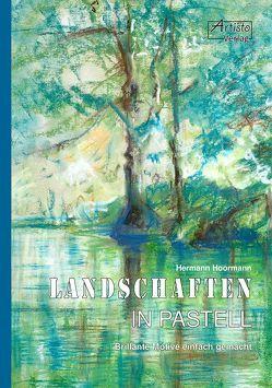 Landschaften in Pastell von Hoormann,  Hermann