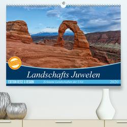 Landschafts Juwelen – Erlesene Landschaften der USA (Premium, hochwertiger DIN A2 Wandkalender 2020, Kunstdruck in Hochglanz) von Leitz,  Patrick