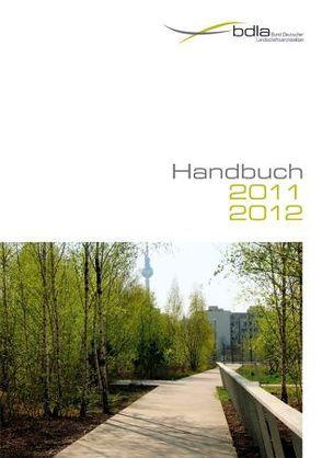 Landschaftsarchitekten-Handbuch 2011/2012