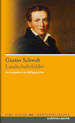 Landschaftsbilder von Alber,  Wolfgang, Schwab,  Gustav