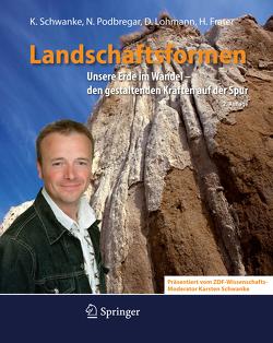 Landschaftsformen von Frater,  Harald, Lohmann,  Dieter, Podbregar,  Nadja, Schwanke,  Karsten
