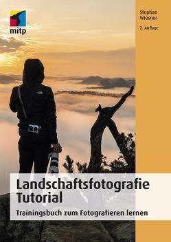Landschaftsfotografie Tutorial von Wiesner,  Stephan