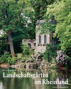 Landschaftsgärten im Rheinland von Hombach,  Rita
