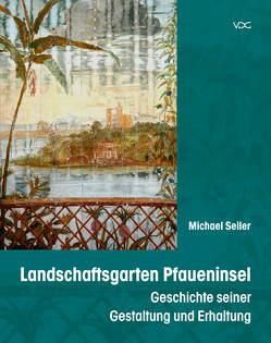 Landschaftsgarten Pfaueninsel von Seiler,  Michael