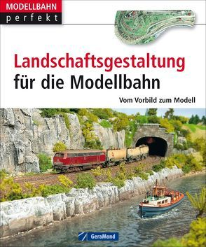 Landschaftsgestaltung für die Modellbahn von Heidbreder,  Kurt