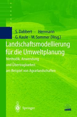 Landschaftsmodellierung für die Umweltplanung von Dabbert,  Stephan, Herrmann,  Sylvia, Kaule,  Giselher, Sommer,  Michael