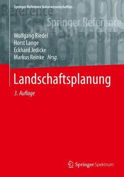 Landschaftsplanung von Jedicke,  Eckhard, Lange,  Horst, Reinke,  Markus, Riedel,  Wolfgang