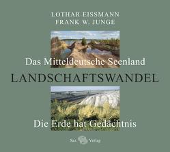 Landschaftswandel von Eißmann,  Lothar, Junge,  Frank W.