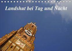 Landshut bei Tag und Nacht (Tischkalender 2019 DIN A5 quer) von Smolorz,  Christoph
