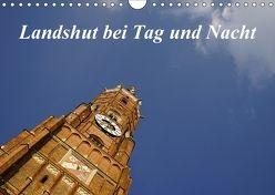 Landshut bei Tag und Nacht (Wandkalender 2018 DIN A4 quer) von Smolorz,  Christoph
