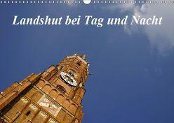 Landshut bei Tag und Nacht (Wandkalender 2019 DIN A3 quer) von Smolorz,  Christoph