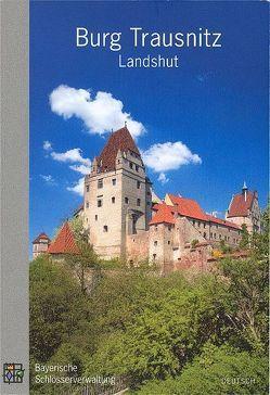 Landshut Burg Trausnitz von Brunner,  Herbert, Langer,  Brigitte, Schmid,  Elmar D