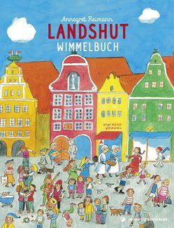 Landshut Wimmelbuch von Reimann,  Annegret
