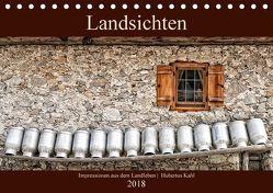 Landsichten – Impressionen aus dem Landleben (Tischkalender 2018 DIN A5 quer) von Kahl,  Hubertus