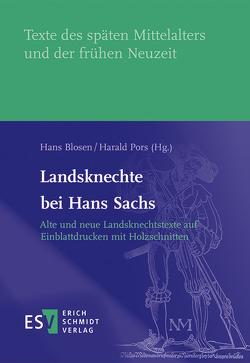 Landsknechte bei Hans Sachs von Blosen,  Hans, Pors,  Harald