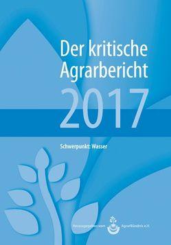 Landwirtschaft – Der kritische Agrarbericht. Daten, Berichte, Hintergründe,… / Landwirtschaft – Der kritische Agrarbericht 2016 von Fink-Kessler,  Andrea, Schneider,  Manuel, Stodieck,  Friedhelm
