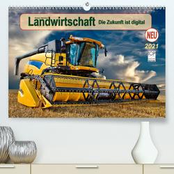 Landwirtschaft – die Zukunft ist digital (Premium, hochwertiger DIN A2 Wandkalender 2021, Kunstdruck in Hochglanz) von Roder,  Peter