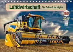 Landwirtschaft – die Zukunft ist digital (Tischkalender 2018 DIN A5 quer) von Roder,  Peter