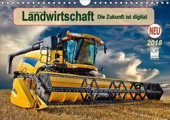 Landwirtschaft – die Zukunft ist digital (Wandkalender 2018 DIN A4 quer) von Roder,  Peter